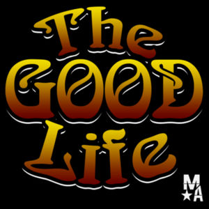 The Good Life - Women's Short Sleeve T-shirt - Black Design