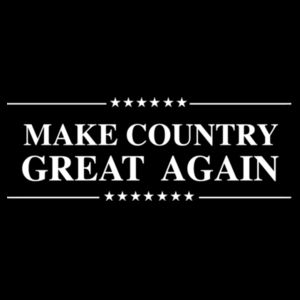 MAKE COUNTRY GREAT AGAIN - PREMIUM WOMEN'S S/S TEE - BLACK Design