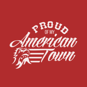 Proud of My American Town - Short Sleeve T-shirt - Red Design