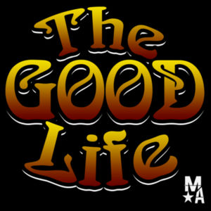 The Good Life - Pullover Hoodie - Black Design