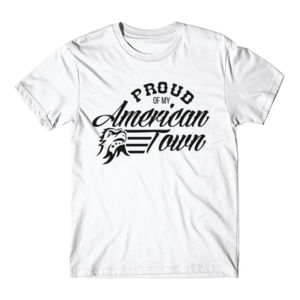 Proud of My American Town - Short Sleeve T-shirt - White Thumbnail