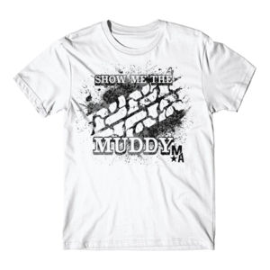 Show Me The Muddy - Short Sleeve T-shirt - WHITE Thumbnail